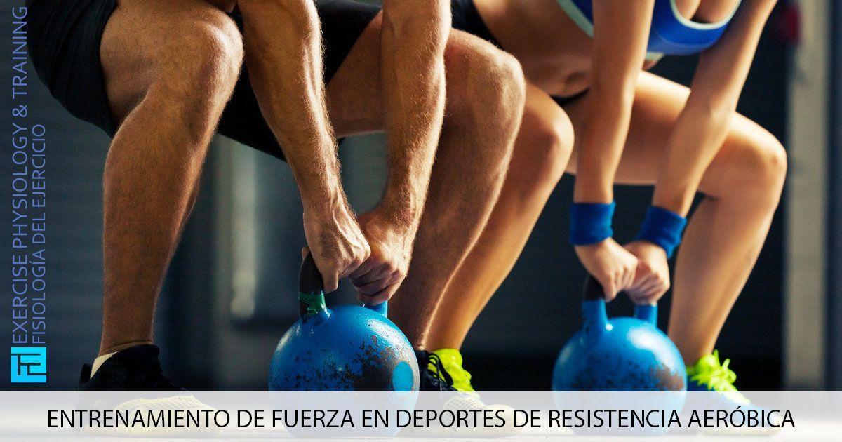 Entrenamiento de fuerza en deportes de resistencia aeróbica